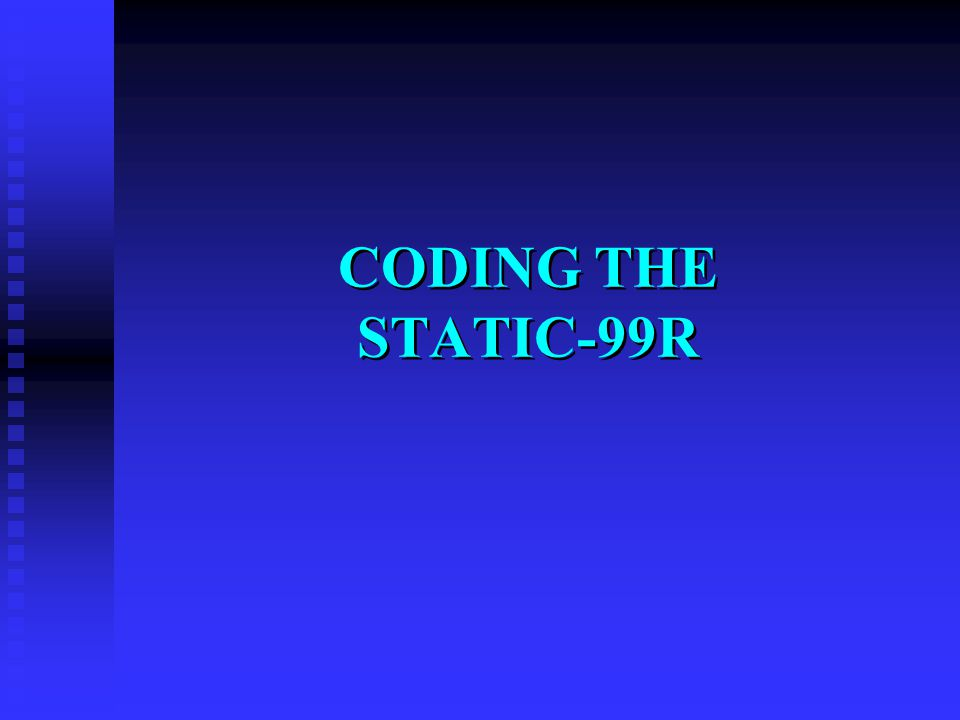 CODING THE STATIC-99R