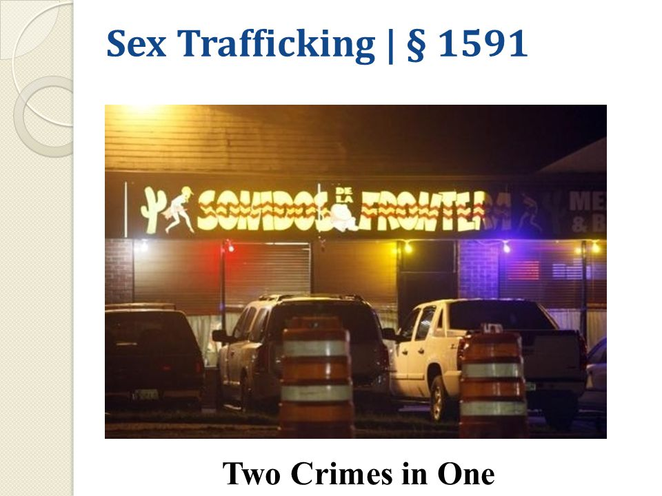 Sex Trafficking | § 1591 Two Crimes in One