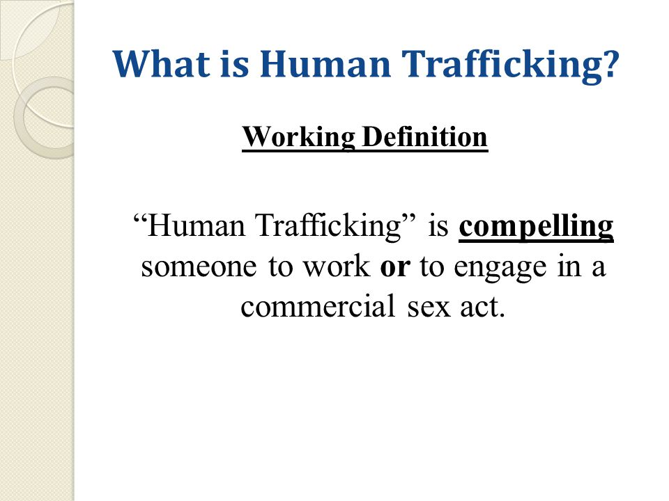 What is Human Trafficking.