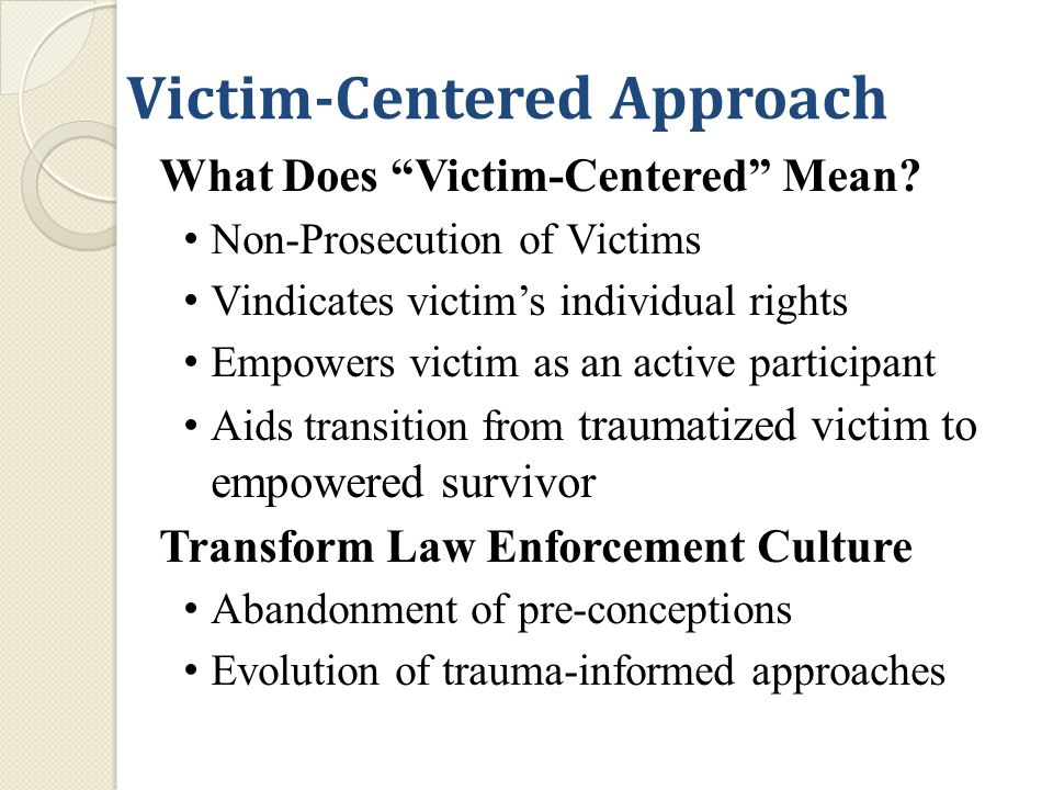 Victims Continued Presence Temporary immigration status Initiated by Law Enforcement for the Benefit of Law Enforcement Any person compelled to provide labor or engage in a commercial sex act qualifies Based on credible evidence, extrinsic or intrinsic Prosecutability of the case is irrelevant Corroboration of the victim is not required Victim does not have to self identify as a victim Last for 1 year (can be renewed) Comes with an Employment Authorization Card 22 U.S.C.