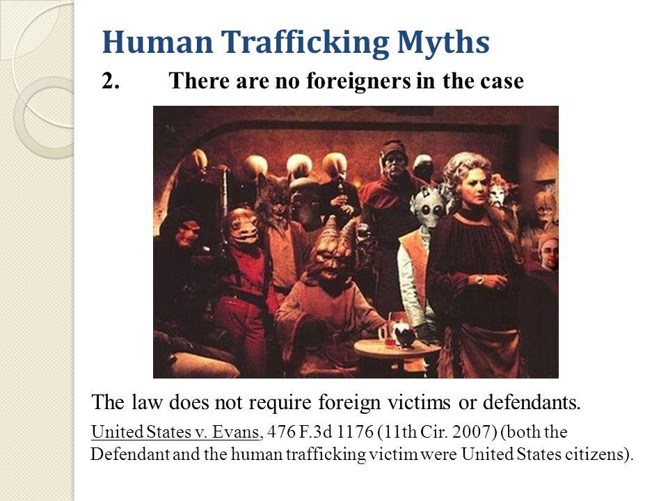 Human Trafficking Myths 3.