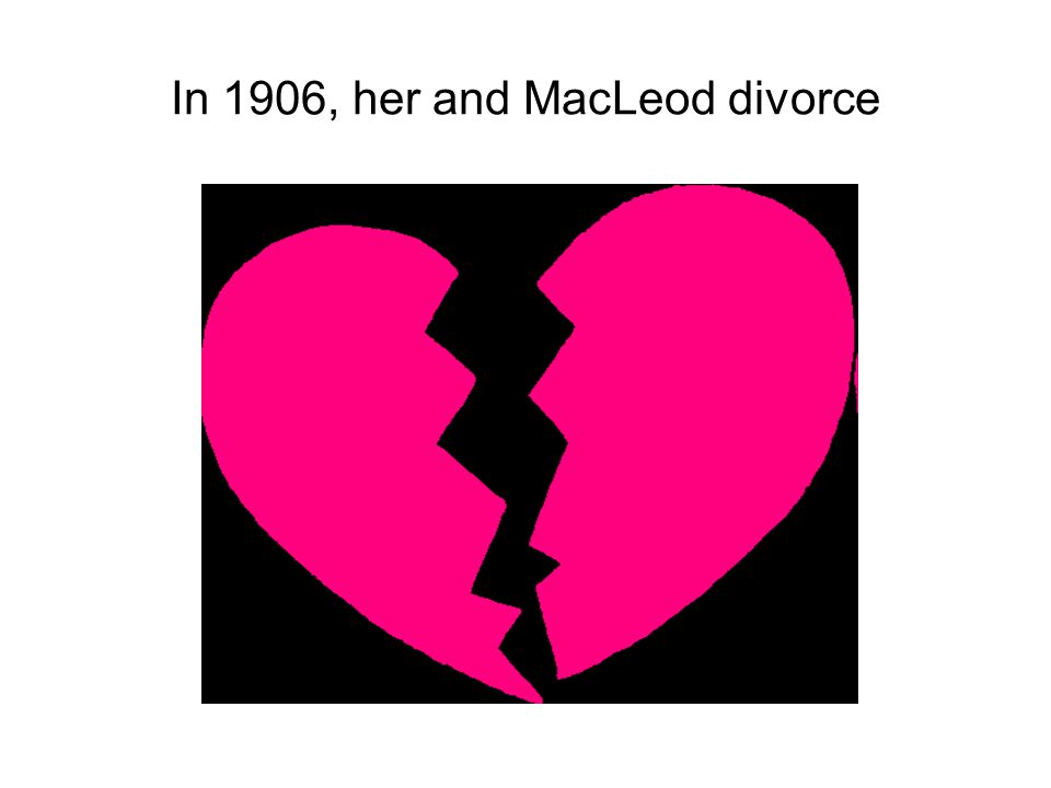 In 1906, her and MacLeod divorce