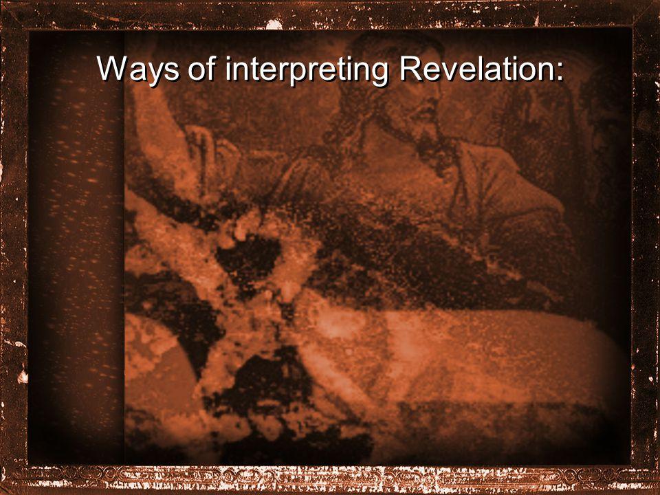 Ways of interpreting Revelation: