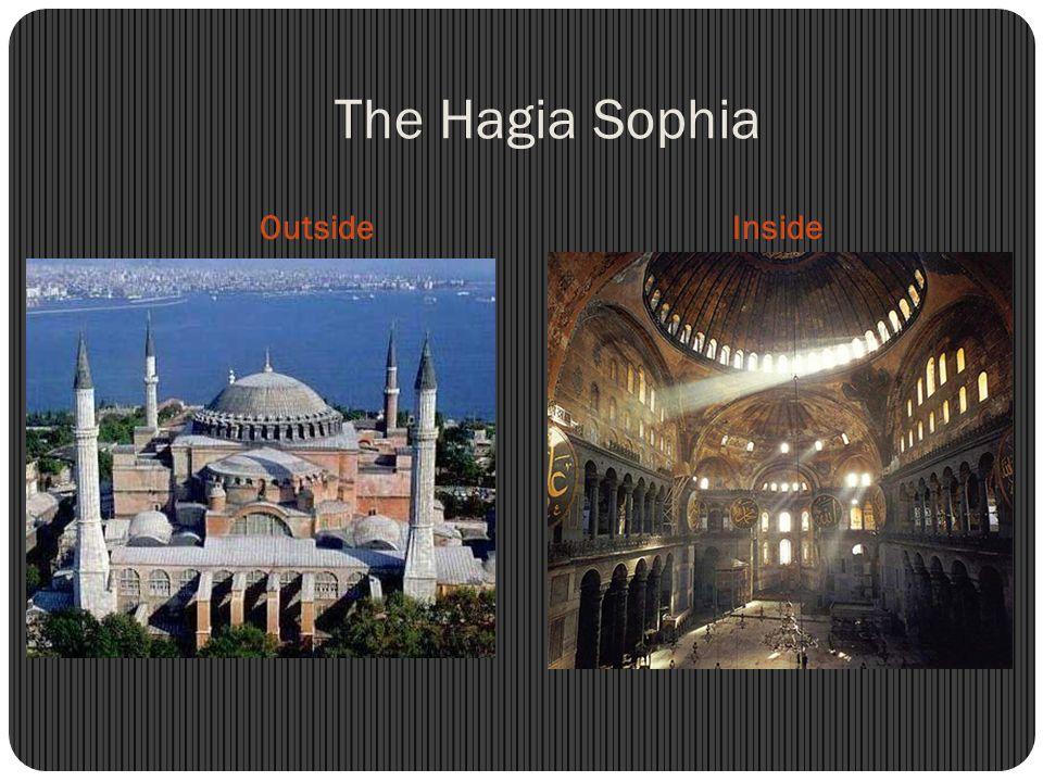The Hagia Sophia OutsideInside