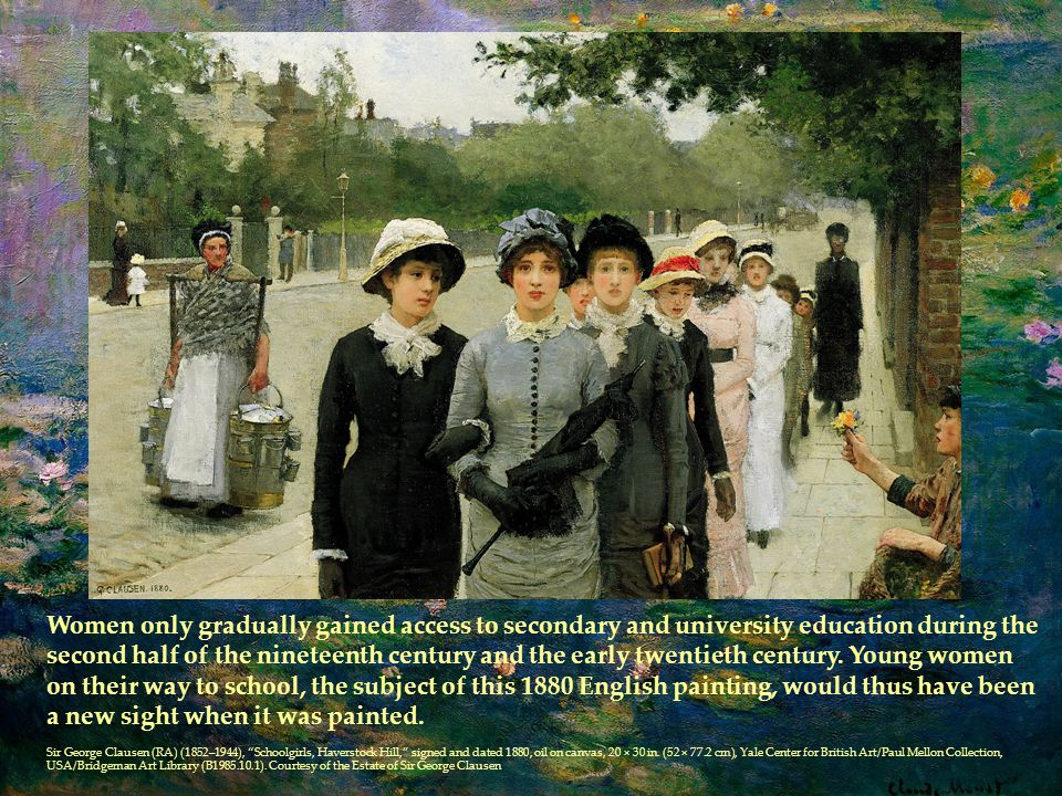 Women only gradually gained access to secondary and university education during the second half of the nineteenth century and the early twentieth century.