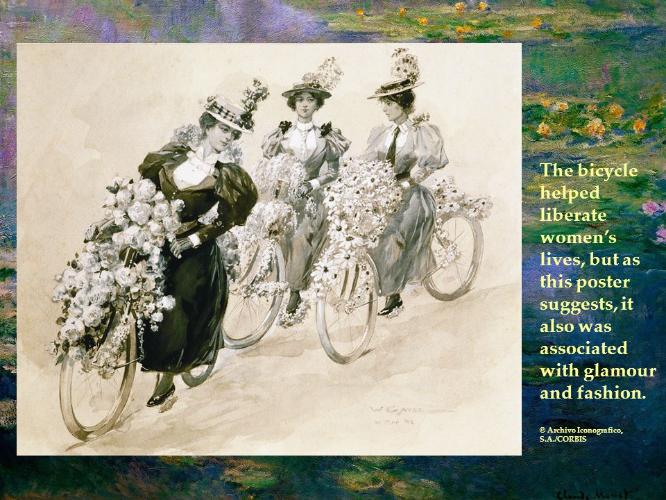 The bicycle helped liberate women's lives, but as this poster suggests, it also was associated with glamour and fashion.