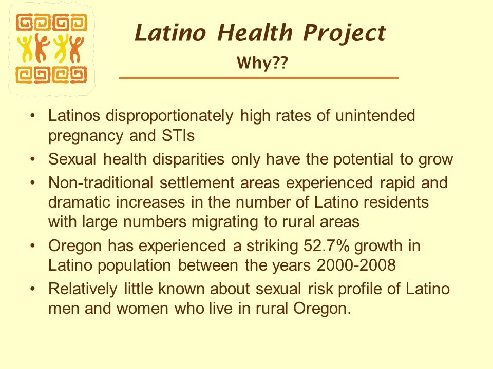 Latino Health Project Why .