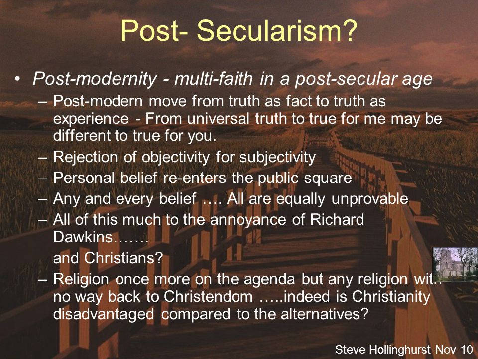 Steve Hollinghurst Nov 10 Post- Secularism.