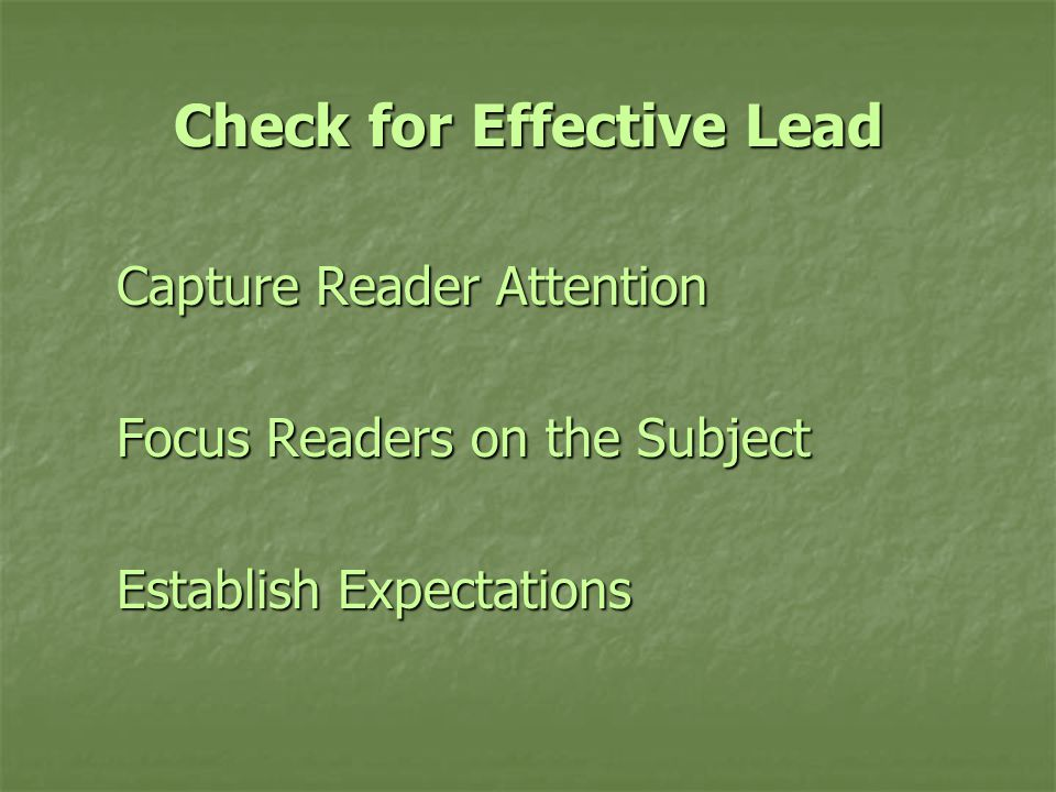 Check for Effective Lead Capture Reader Attention Focus Readers on the Subject Establish Expectations