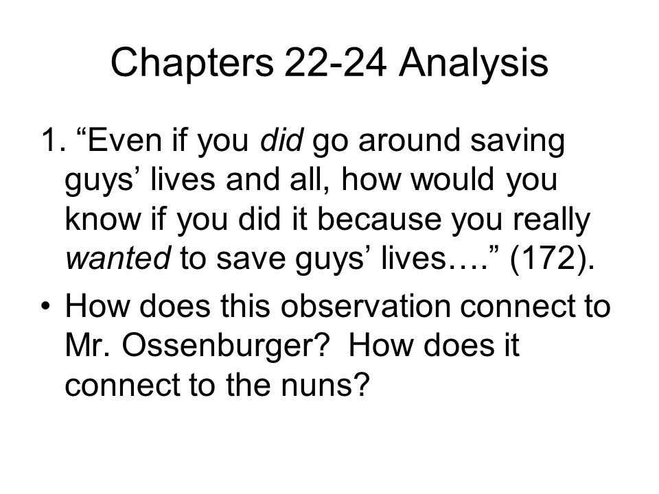 Chapters 22-24 Analysis 1.