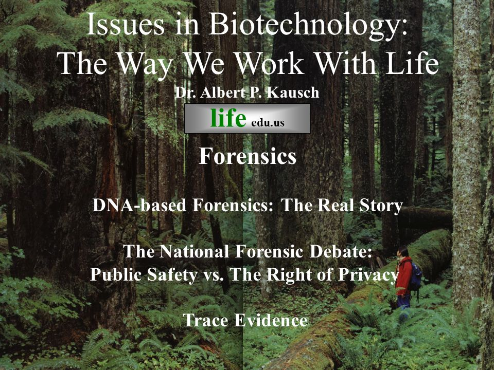 © life_edu A Sweeping General Survey on Life and Biotechnology The University of Rhode Island Issues in Biotechnology: The Way We Work With Life Dr. A