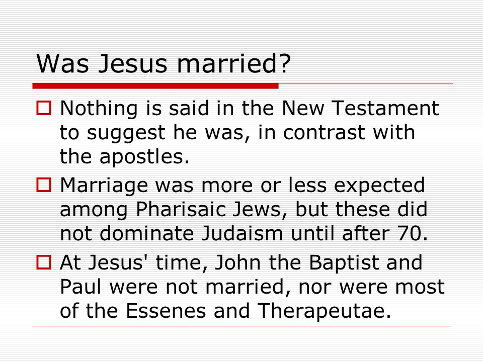 Was Jesus married.
