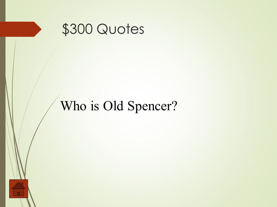 $300 Quotes Life is a game, boy. Life is a game that one plays according to the rules.