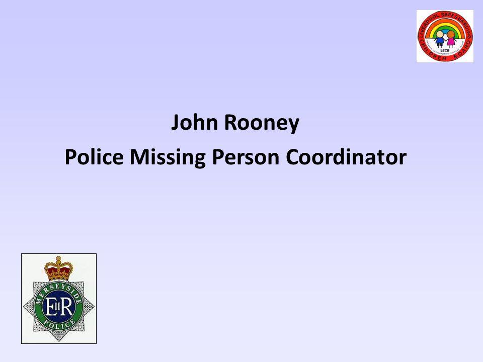 John Rooney Police Missing Person Coordinator