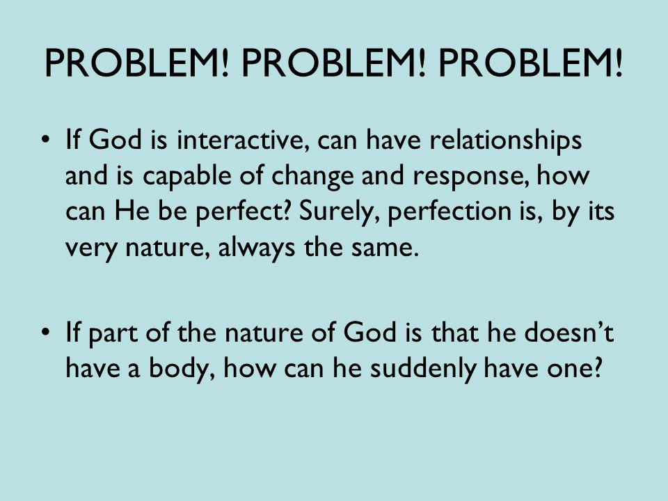PROBLEM. PROBLEM. PROBLEM.