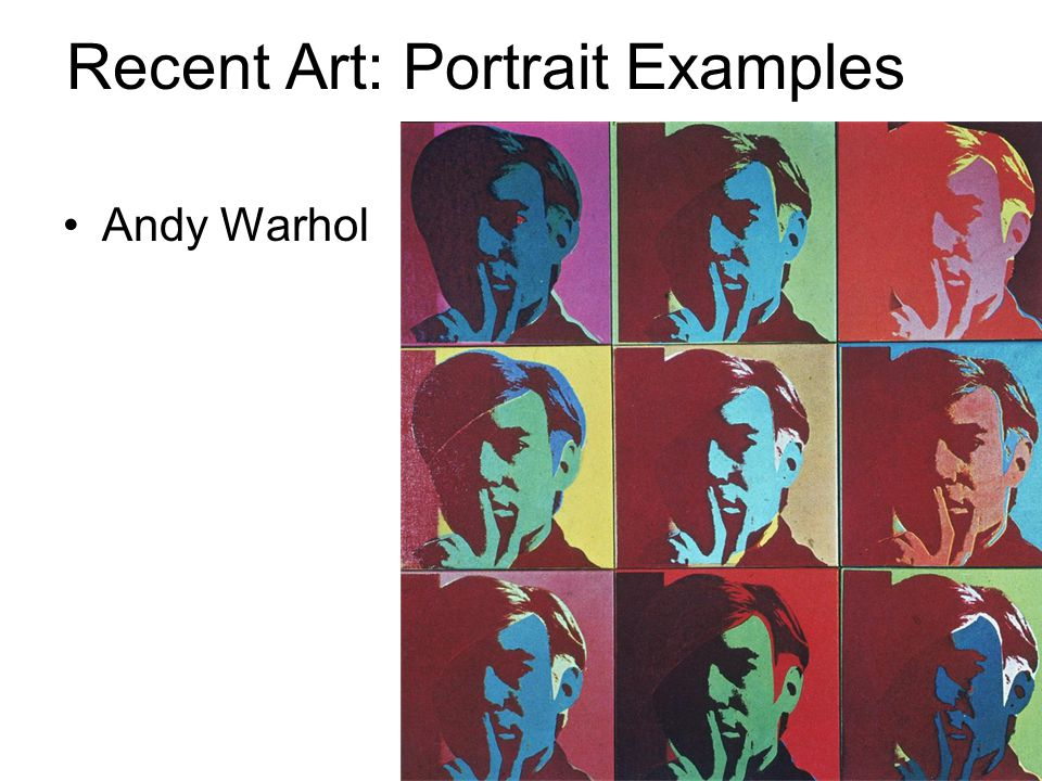 Recent Art: Portrait Examples Andy Warhol