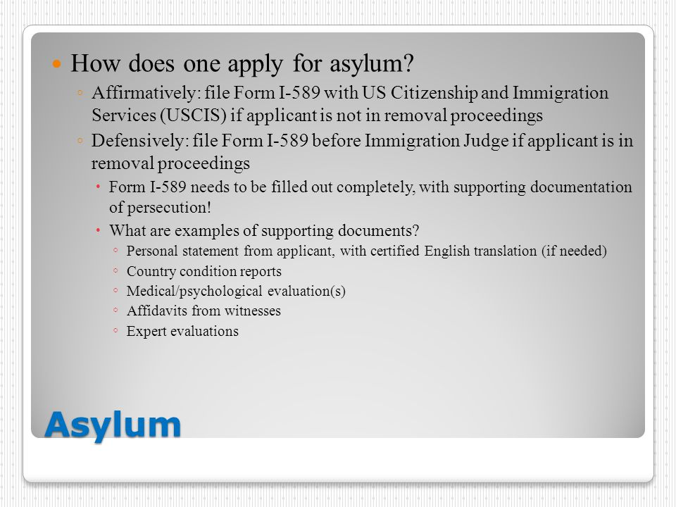 Asylum How does one apply for asylum.
