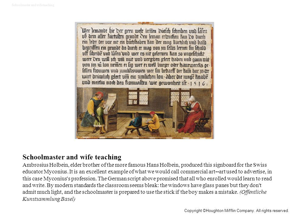 Schoolmaster and wife teaching Ambrosius Holbein, elder brother of the more famous Hans Holbein, produced this signboard for the Swiss educator Myconius.