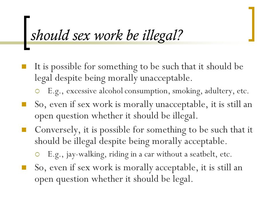 should sex work be illegal.
