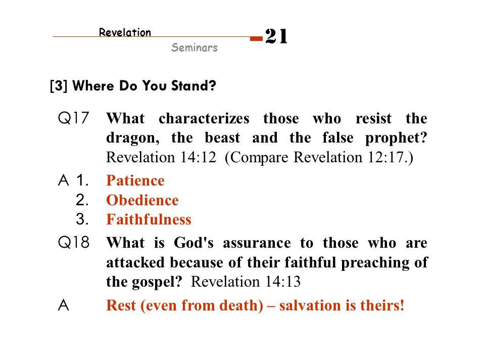 Revelation Seminars 21 [3] Where Do You Stand.