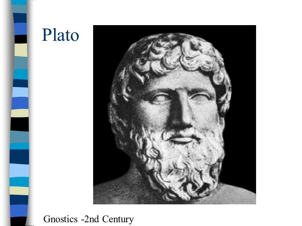 Plato Gnostics -2nd Century