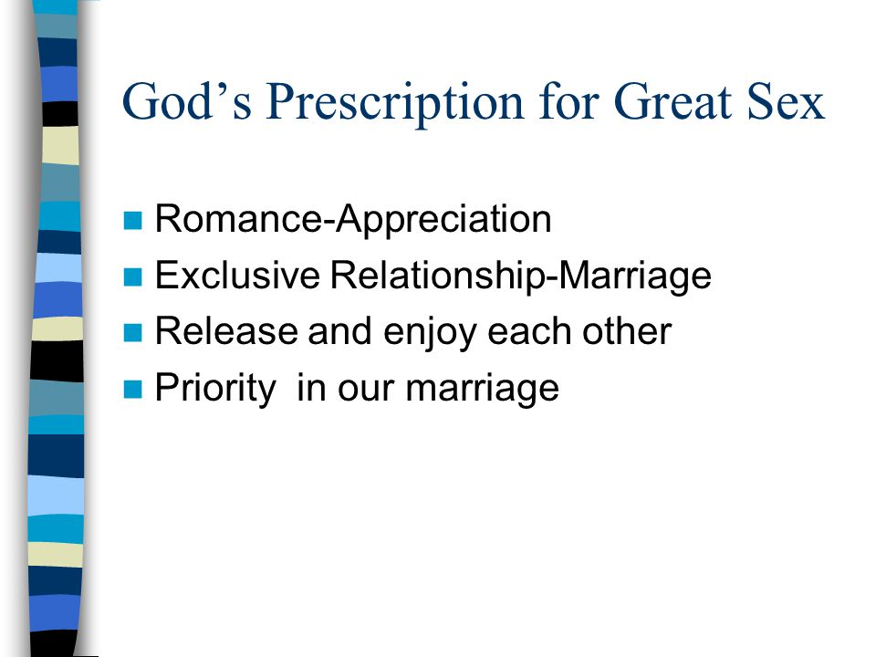 God's Prescription for Great Sex Romance-Appreciation Exclusive Relationship-Marriage Release and enjoy each other Priority in our marriage
