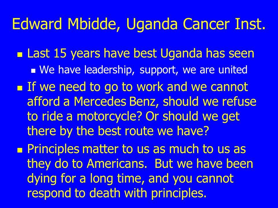 Edward Mbidde, Uganda Cancer Inst.