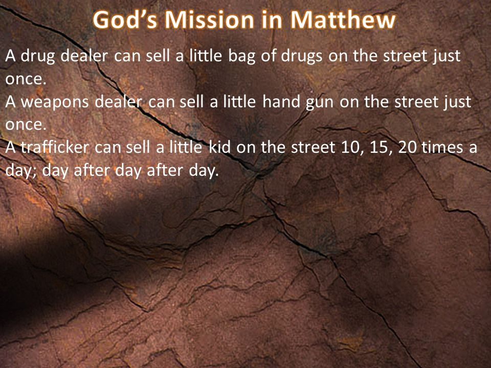 A drug dealer can sell a little bag of drugs on the street just once.