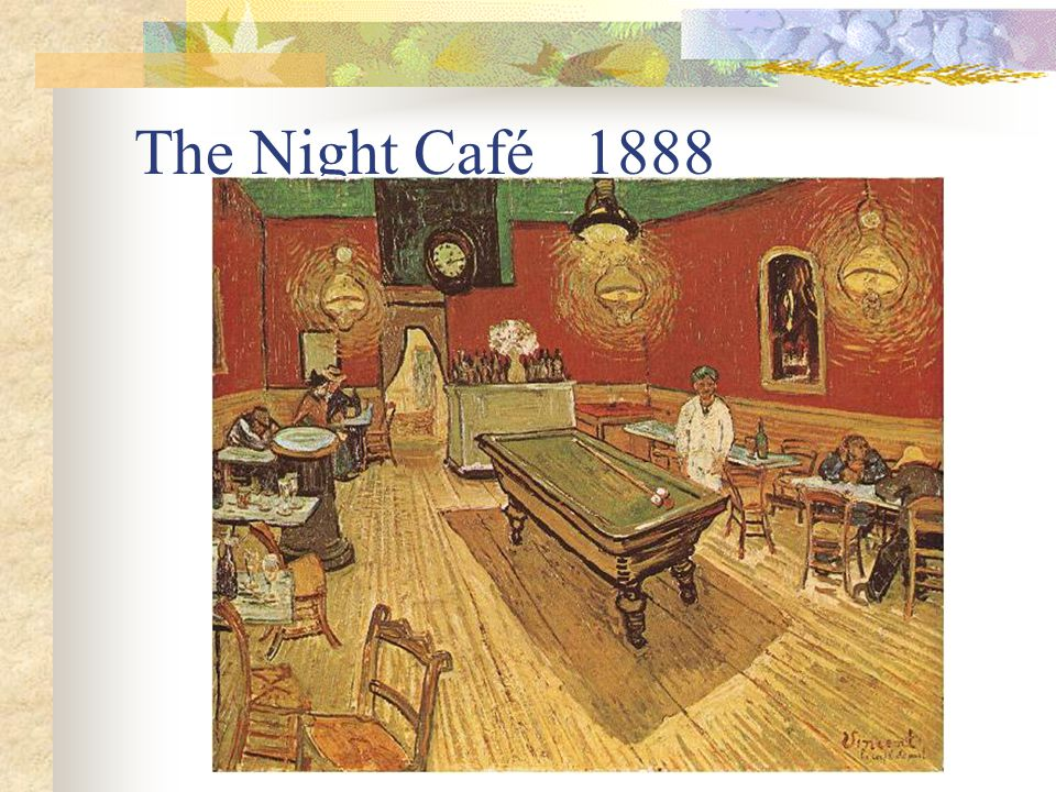 The Night Café 1888