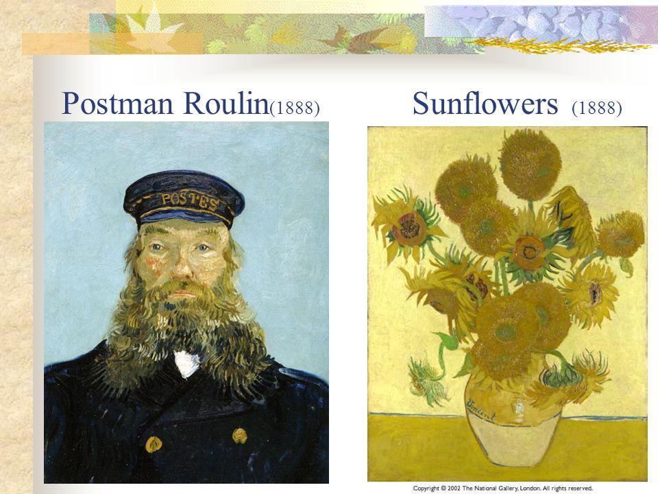 Postman Roulin (1888) Sunflowers (1888)
