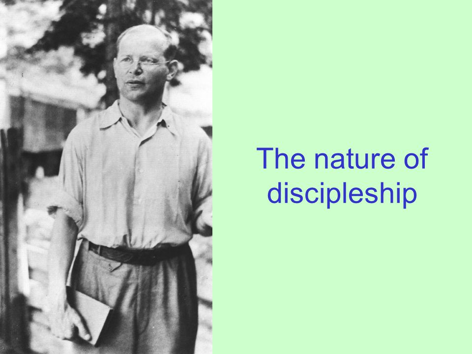 The nature of discipleship