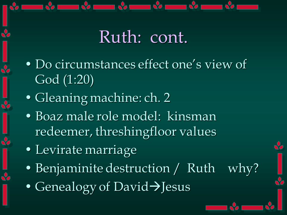 Ruth: cont.