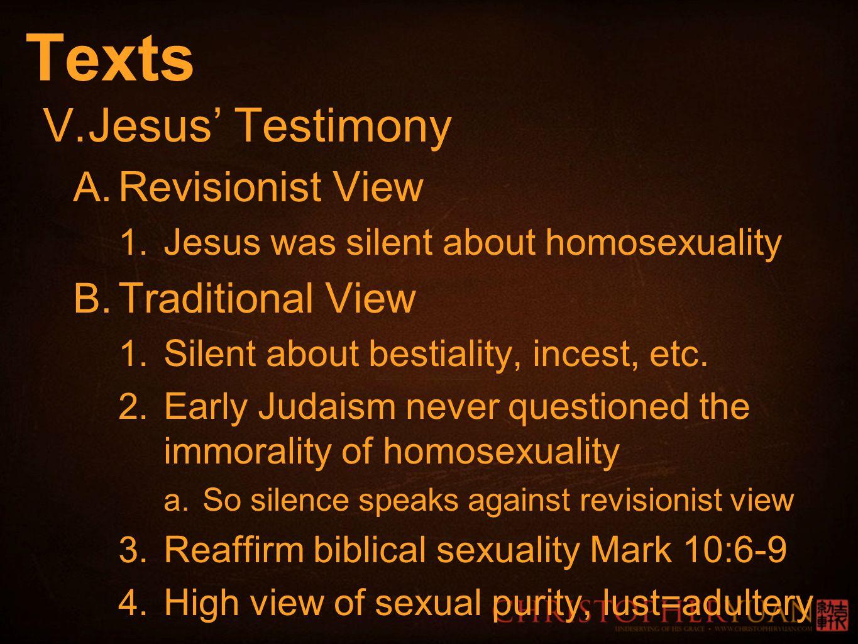 Texts V. Jesus' Testimony A. Revisionist View 1.