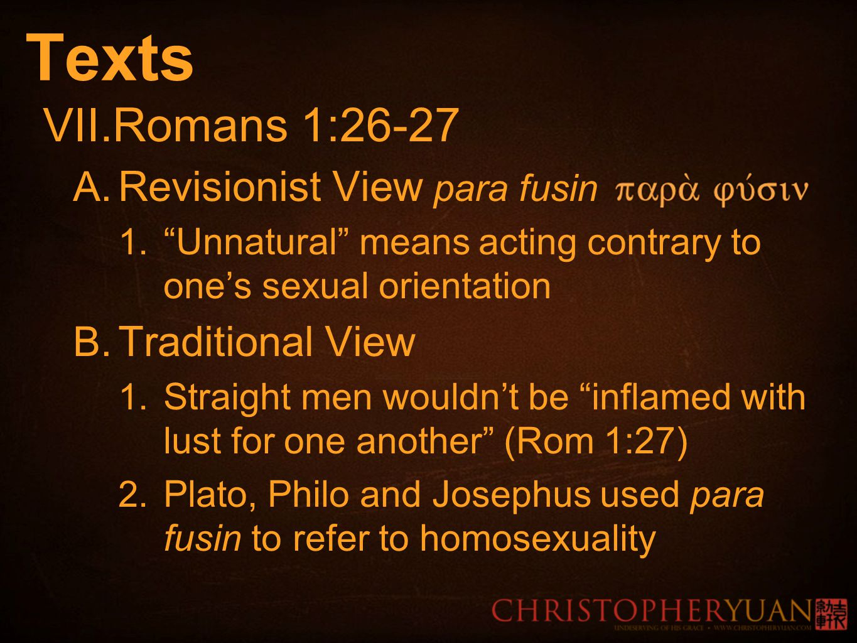 Texts VII. Romans 1:26-27 A. Revisionist View para fusin 1.