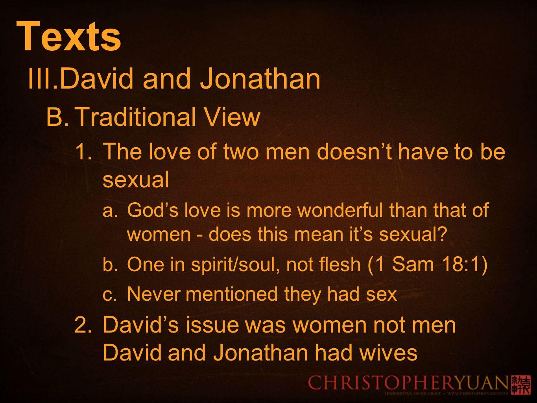 Texts III. David and Jonathan B. Traditional View 1.