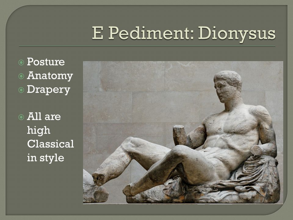  Posture  Anatomy  Drapery  All are high Classical in style
