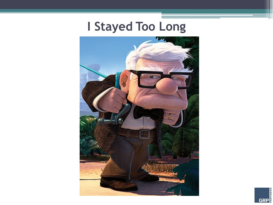 I Stayed Too Long