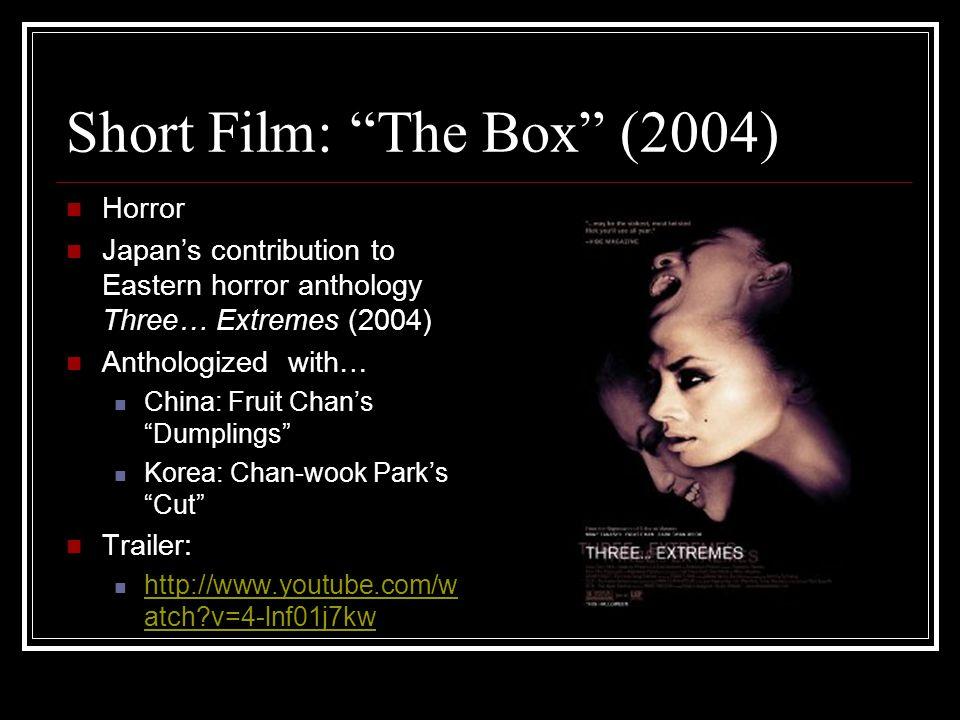 Film: Izo (2005) Samurai/Fantasy A dead samurai's spirit roams time and space to seek revenge… Inspired by Hideo Gosha's Hitokiri (1969) Teaser Trailer: http://www.youtube.com/w atch?v=wHuwp1idv3w http://www.youtube.com/w atch?v=wHuwp1idv3w