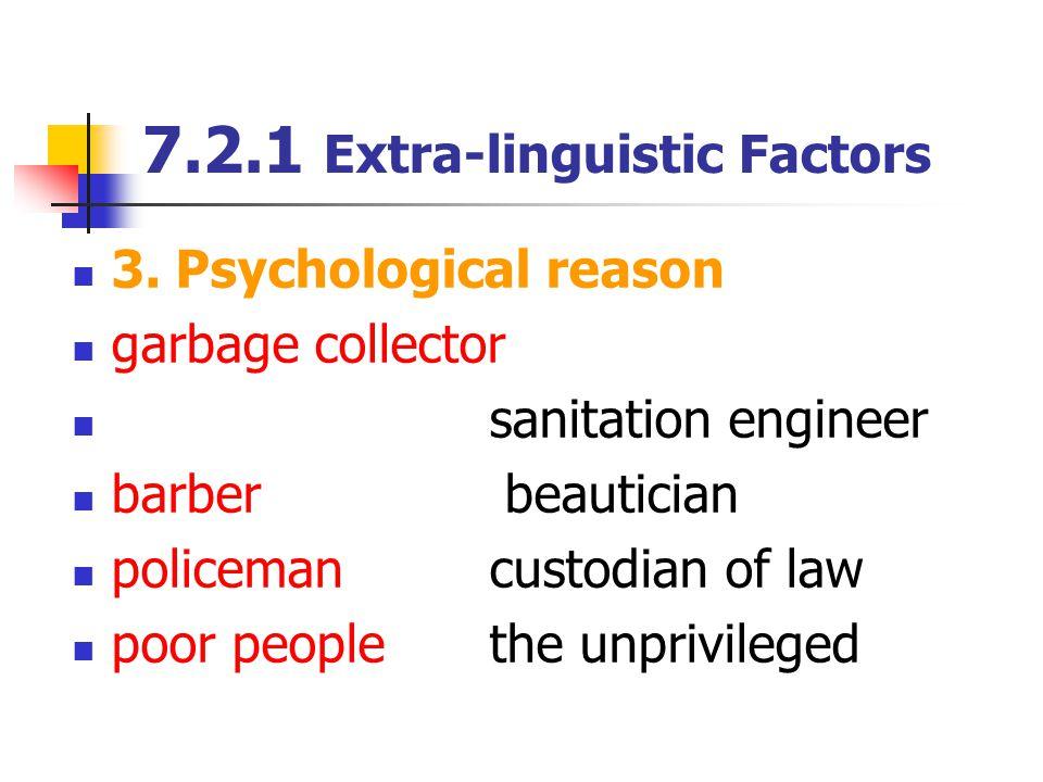 7.2.1 Extra-linguistic Factors 3.