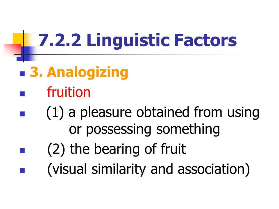 7.2.2 Linguistic Factors 3.