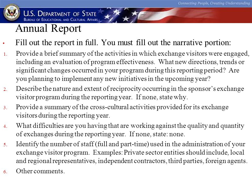 Annual Report Fill out the report in full. You must fill out the narrative portion: 1.