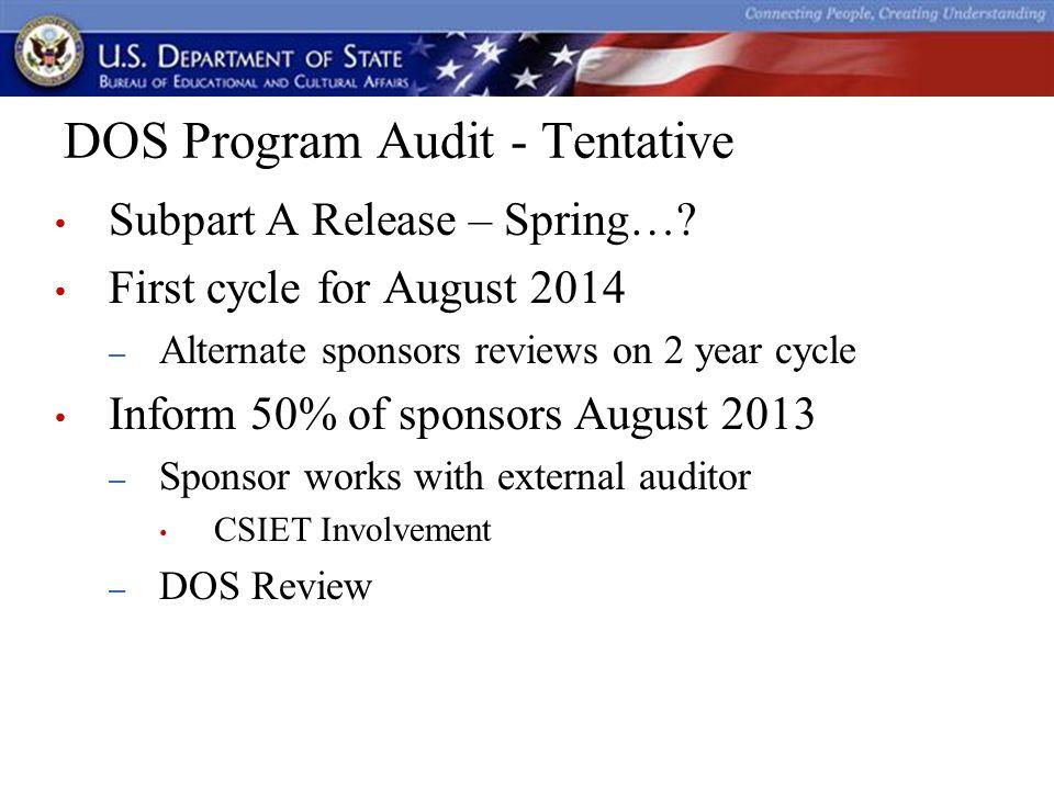 DOS Program Audit - Tentative Subpart A Release – Spring….