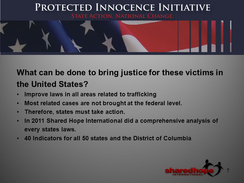 7 What can be done to bring justice for these victims in the United States.
