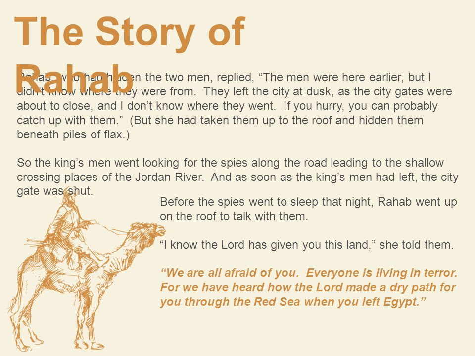 When Rahab asked the two spies to save herself and her family, they gave her their promise and gave her specific instructions to follow, what were they.