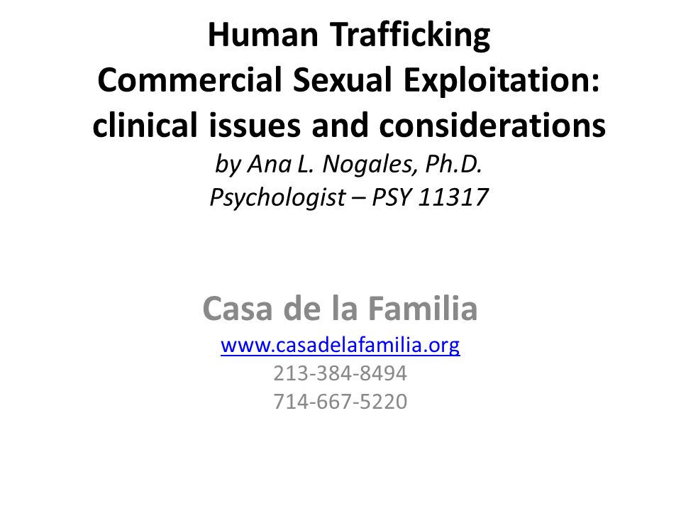 Human Trafficking Commercial Sexual Exploitation: clinical issues and considerations by Ana L.