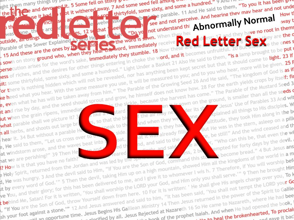 Red Letter Sex Your nose is like the tower of Lebanon looking toward Damascus.