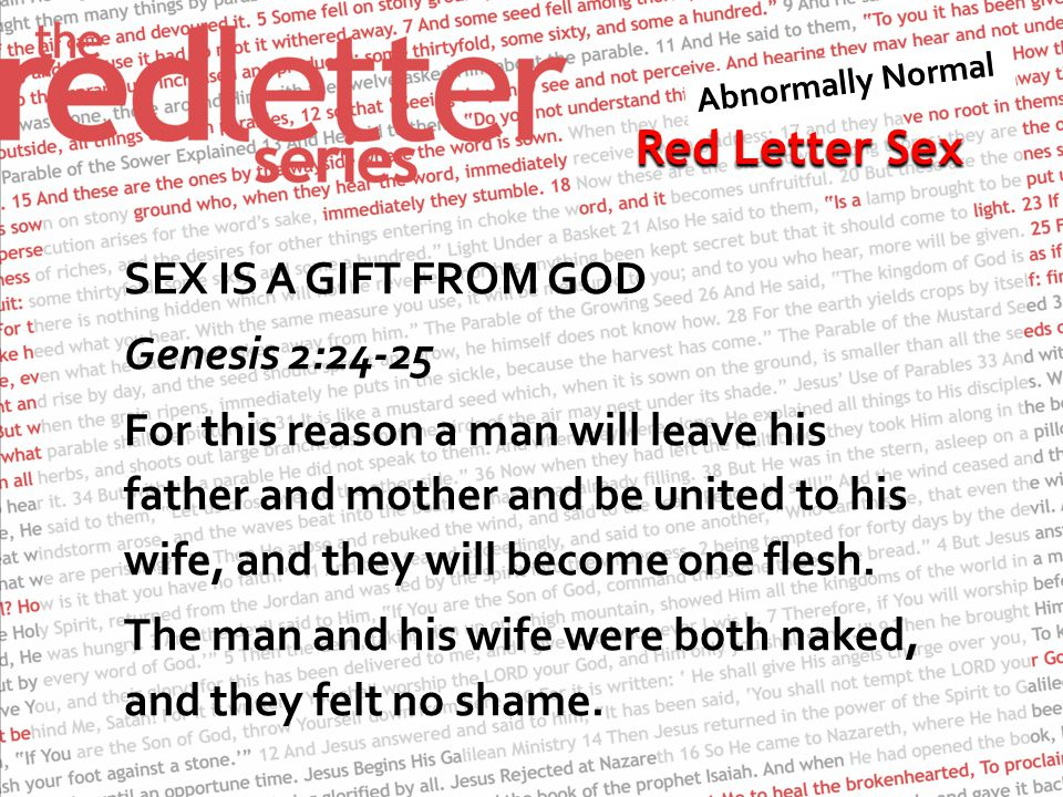 Red Letter Sex And if your right hand causes you to sin, cut it off and throw it away.