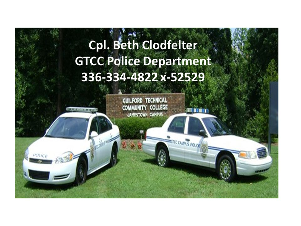 Cpl. Beth Clodfelter GTCC Police Department 336-334-4822 x-52529