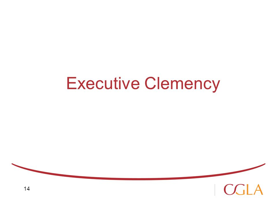 Executive Clemency 14