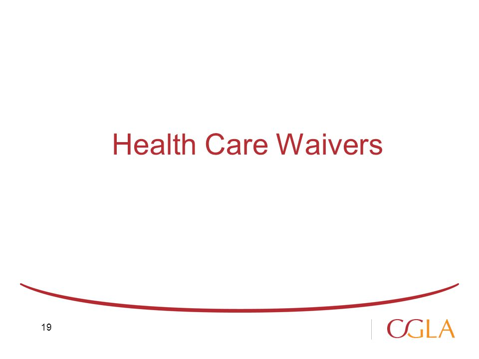 Health Care Waivers 19